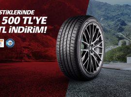 Bridgestone'dan Yaz Lastiklerinde Her 500 TL'lik Alışverişe 100 TL İndirim! 8