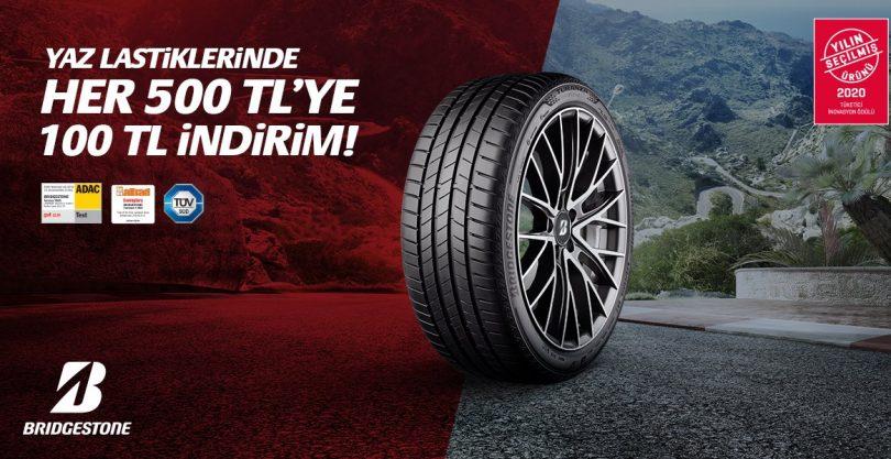 Bridgestone'dan Yaz Lastiklerinde Her 500 TL'lik Alışverişe 100 TL İndirim! 1